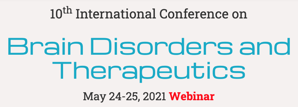 10th International Conference on Brain Disorders and Therapeutics